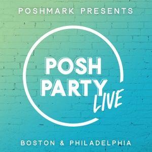 Posh Party LIVE | Philadelphia & Boston
